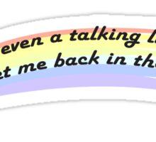 Not Even A Talking Lion Sticker