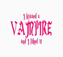 I Kissed A Vampire And I Liked It Unisex T-Shirt
