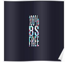 """100% BS Free"" Colorful Geometric Typography Poster"