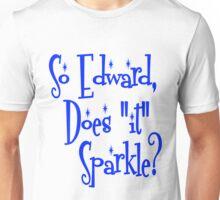"""Edward, Does """"It"""" Sparkle Twilight Unisex T-Shirt"""