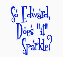 "Edward, Does ""It"" Sparkle Twilight Unisex T-Shirt"