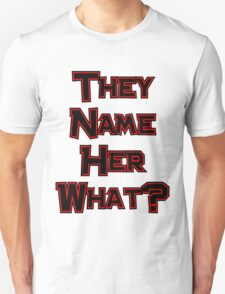 They Name Her What? Twilight T-Shirt