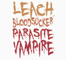 Leach Bloodsucker Parasite Vampire Twilight by gleekgirl