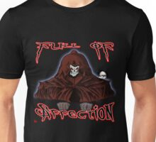 GRIM REAPER AND SIDE KICK/ FULL OF AFFECTION Unisex T-Shirt