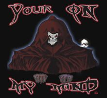 GRIM REAPER AND SIDE KICK/ YOUR ON MY MIND by roadie