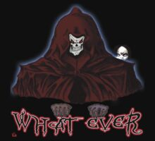 GRIM REAPER AND SIDE KICK/ WHAT EVER by roadie