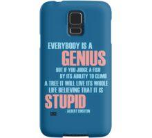 Everybody is a genius Samsung Galaxy Case/Skin