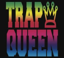 TRAP QUEEN by TheNJCompany