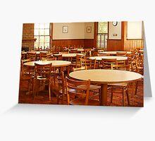 Hostel Dining Room, Ballarat Greeting Card