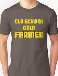 Old school gold farmer T-Shirt
