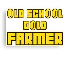 Old school gold farmer Canvas Print