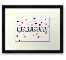 More Dots! Framed Print