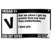 VEGAN, MOTHERFUCKER. Poster