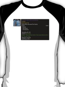 Shirt of Irresistibility T-Shirt