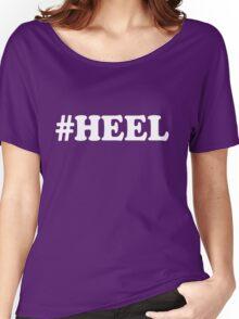 #Heel Women's Relaxed Fit T-Shirt