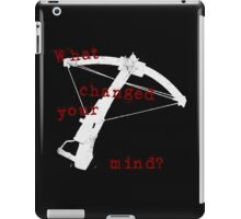 What Changed Your Mind? iPad Case/Skin