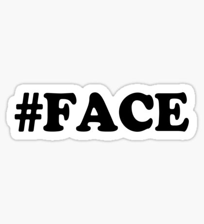 #FACE Sticker