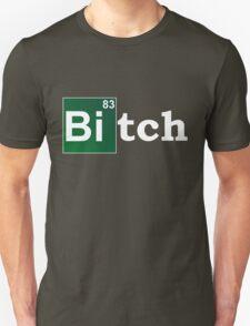 breaking bitch T-Shirt
