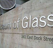 Museum of Glass by Julia Washburn
