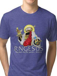 RNGesus  Tri-blend T-Shirt