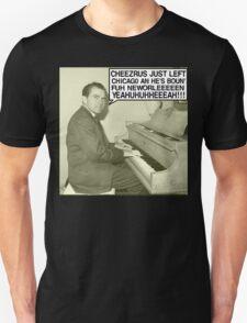 Richard Nixon sings Cheezrus Just Left Chicago Unisex T-Shirt