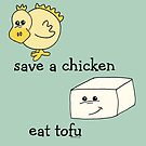 Save a Chicken Eat Tofu by Samitha Hess Edwards
