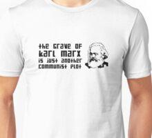 Another Communist Plot... (Black Print) Unisex T-Shirt
