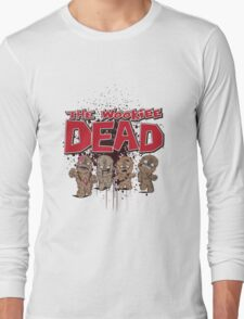 The Wookiee Dead Long Sleeve T-Shirt