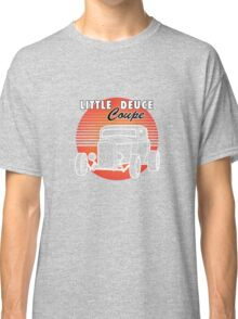 Little Deuce Coupe Sunset Classic T-Shirt