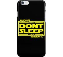 Hardcore Gamers Dont Sleep They Regenerate iPhone Case/Skin