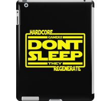 Hardcore Gamers Dont Sleep They Regenerate iPad Case/Skin