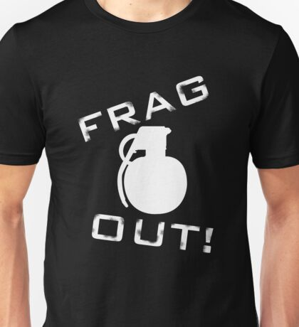 Frag Out T Shirt Unisex T-Shirt