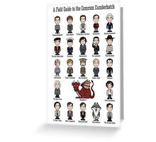 A Field Guide to the Common Cumberbatch (print/poster/card) Greeting Card