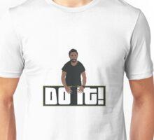 Just Doooo It!! Unisex T-Shirt