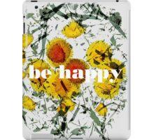 be happy /light iPad Case/Skin