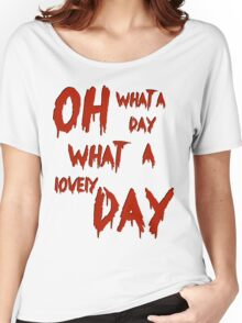 Oh, What a Lovely Day Women's Relaxed Fit T-Shirt