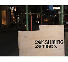 consuming zombies Photographic Print