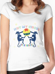 Polish Proverb - Not My Circus Women's Fitted Scoop T-Shirt