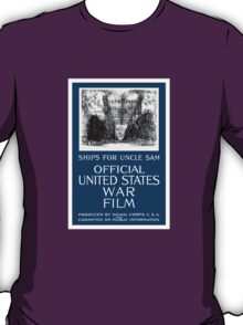 Ships For Uncle Sam -- WWI T-Shirt