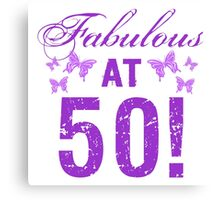 Fabulous 50th Birthday Canvas Print