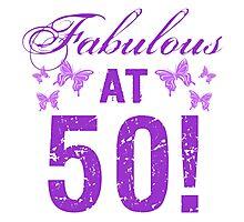Fabulous 50th Birthday Photographic Print