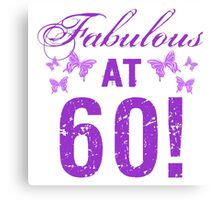 Fabulous 60th Birthday Canvas Print