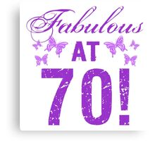 Fabulous 70th Birthday Canvas Print