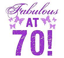 Fabulous 70th Birthday Photographic Print