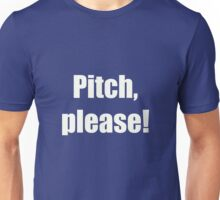 Pitch Please! Unisex T-Shirt