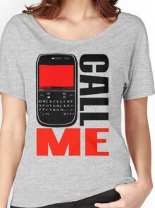 CALL ME-7 Women's Relaxed Fit T-Shirt