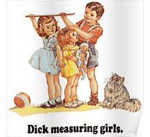 Dick Measuring Girls Poster