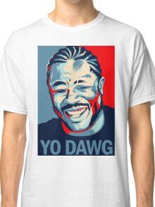 Yo Dawg, I heard you like Xzibit Classic T-Shirt