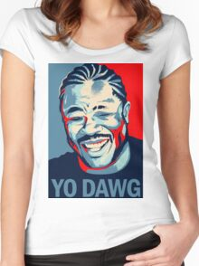 Yo Dawg, I heard you like Xzibit Women's Fitted Scoop T-Shirt