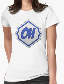 BIGGER AND BETTER OHEYMATE LOGO! Womens Fitted T-Shirt